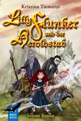 Lilly Flunker und der Heroldstab: Fantasy für Kinder und Jugendliche