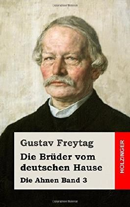 Die Brüder vom deutschen Hause: Die Ahnen Band 3