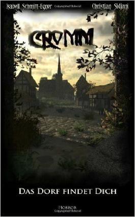 CROMM - Das Dorf findet dich