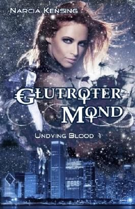 Glutroter Mond: Undying Blood 1