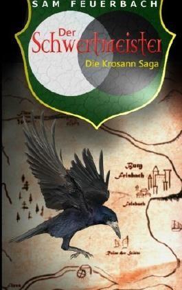 Der Schwertmeister: Die Krosann-Saga