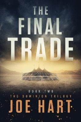 The Final Trade (The Dominion Trilogy)