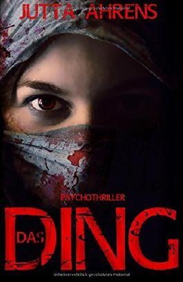 Das Ding: Psychothriller