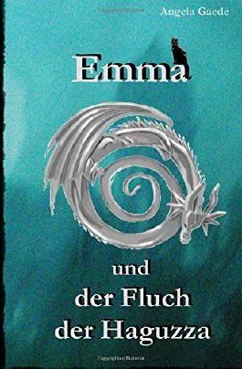 Emma und der Fluch der Haguzza (Emma und Agathe)