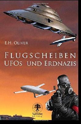 Flugscheiben, Ufos und Erdnazis