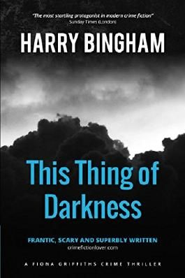 This Thing of Darkness (Fiona Griffiths Crime Thriller Series) (Volume 4)