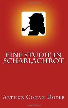Sherlock Holmes - Eine Studie in Scharlachrot (Illustriert)