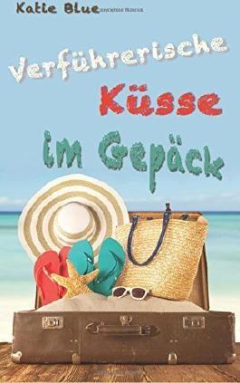 Verführerische Küsse im Gepäck