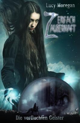 Einfach zauberhaft - Die verfluchten Geister