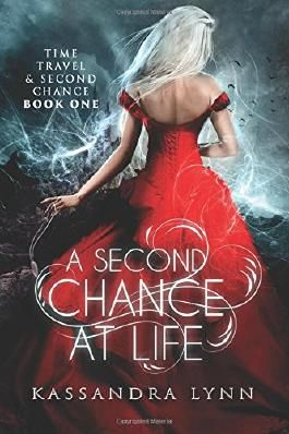 A Second Chance at Life (Time Travel and Second Chance)