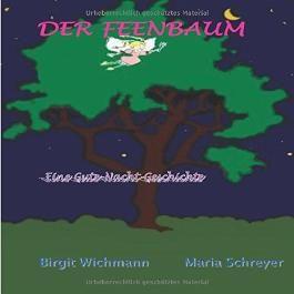 Der Feenbaum: Warum haben Kinder Albträume und was kann man tun?