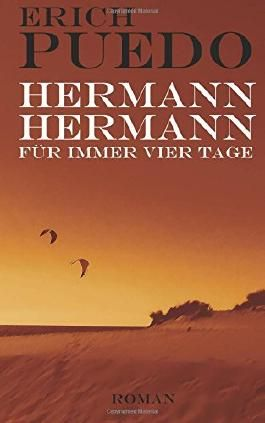 Hermann, Hermann: Für immer vier Tage