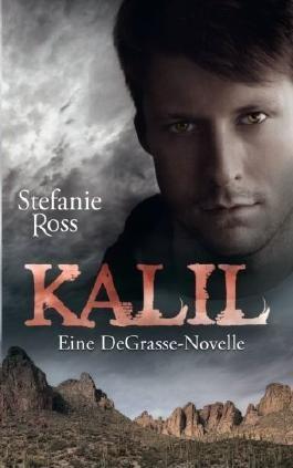 Kalil - Eine DeGrasse-Novelle