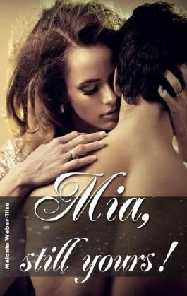 Mia, still yours!