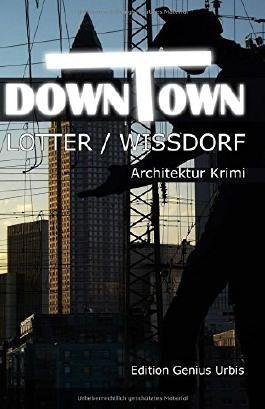 Downtown: Frankfurt-Krimi