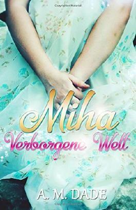 Miha - Verborgene Welt