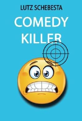 Comedy Killer