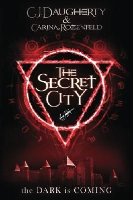 The Secret City (The Alchemist Chronicles) (Volume 2)