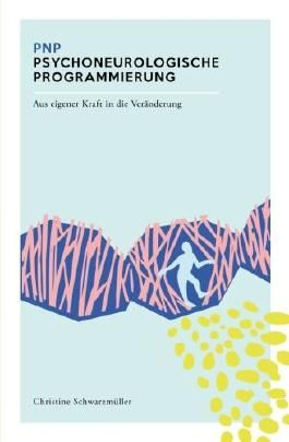 PNP Psychneurologische Programmierung
