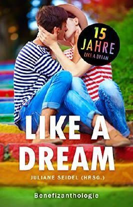 Like a Dream: Benefizanthologie