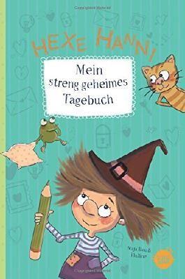 Hexe Hanni - Mein streng geheimes Tagebuch