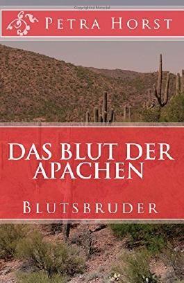 Das Blut der Apachen: Blutsbruder