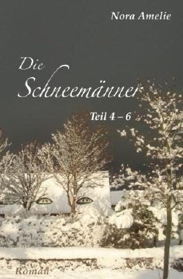 Die Schneemaenner 4 - 6