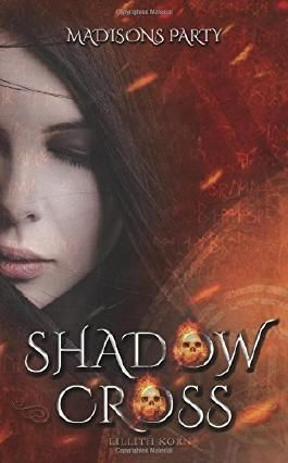 Shadowcross: Madisons Party