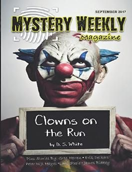 Mystery Weekly Magazine: September 2017 (Mystery Weekly Magazine Issues)