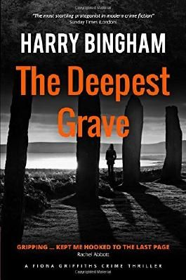 The Deepest Grave (Fiona Griffiths Crime Thriller Series)