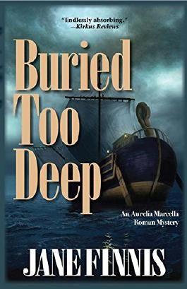 Buried Too Deep: An Aurelia Marcella Roman Mystery
