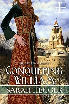 Conquering William (Sir Arthur's Legacy)