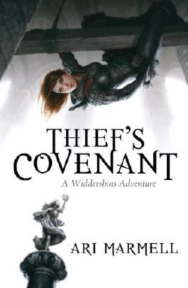Thief's Covenant: A Widdershins Adventure