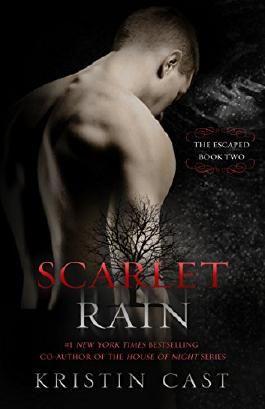 Scarlet Rain: The Escaped - Book Two (The Escaped Series)