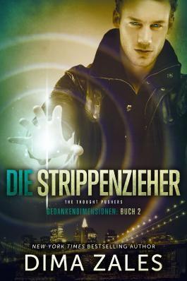 Die Strippenzieher - The Thought Pushers (Gedankendimensionen 2)