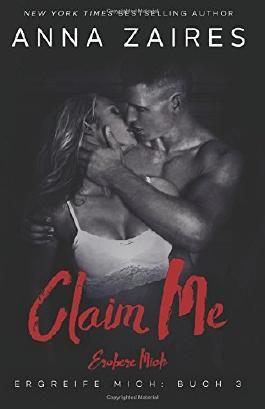 Claim Me - Erobere Mich