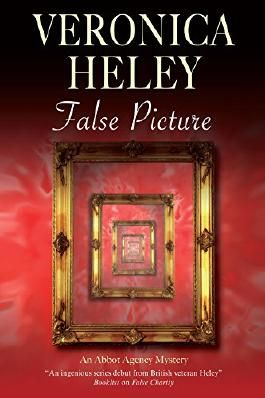 False Picture (An Abbot Agency Mystery)