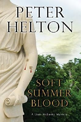Soft Summer Blood (A Liam McClusky Mystery)