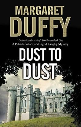 Dust to Dust (A Gillard and Langley Mystery)