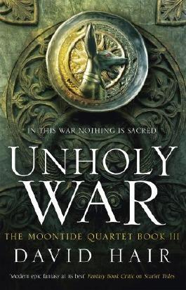 Unholy War (The Moontide Quartet)