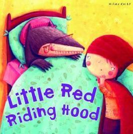 My Fairytale Time Little Red Riding Hood (Fairytales)