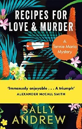 Recipes for Love and Murder: A Tannie Maria Mystery (Tannie Maria Mystery 1)