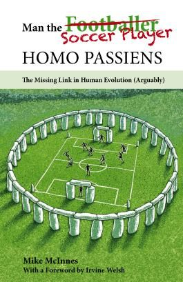 Man the Soccer Player—Homo Passiens