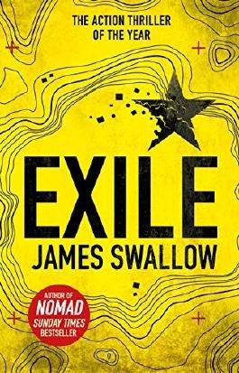 Exile: The explosive new action thriller from the Sunday Times bestselling author of Nomad (The Marc Dane series)
