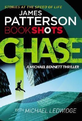 Chase: BookShots (A Michael Bennett Thriller)