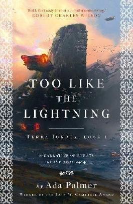 Too Like the Lightning (Terra Ignota)