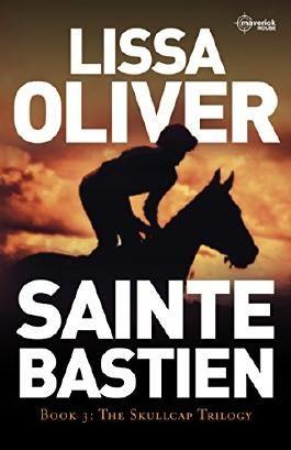 Sainte Bastien (The Skullcap Trilogy Book 3)