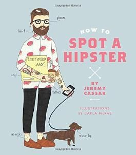 How to Spot a Hipster