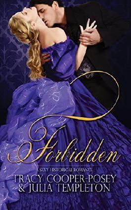 Forbidden: A Sexy Historical Romance (Scandalous Sirens Book 1)