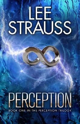 PERCEPTION: (A Sci-fi Mystery Dystopian Romance) (The Perception Trilogy Book 1)